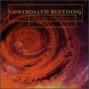 Controlled Bleeding - Gilded Shadows